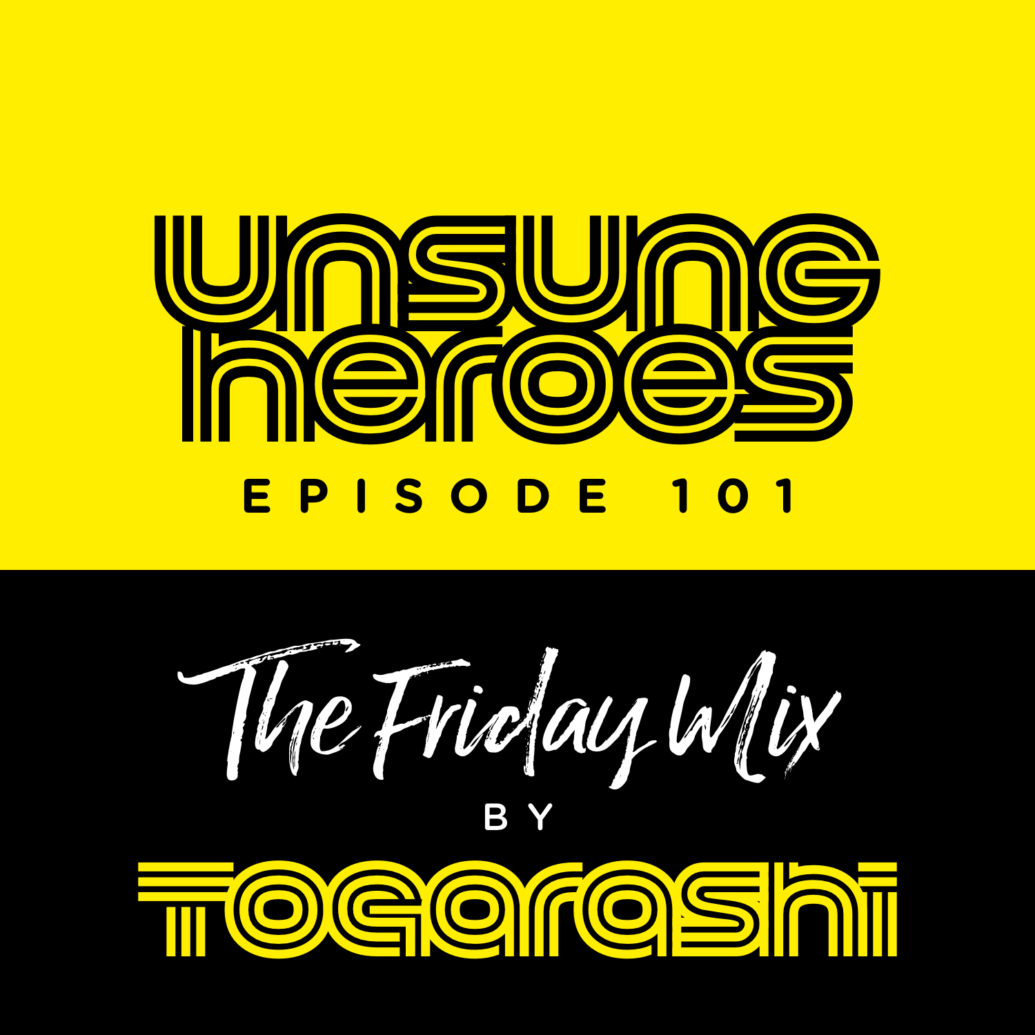 #101 Unsung Heroes