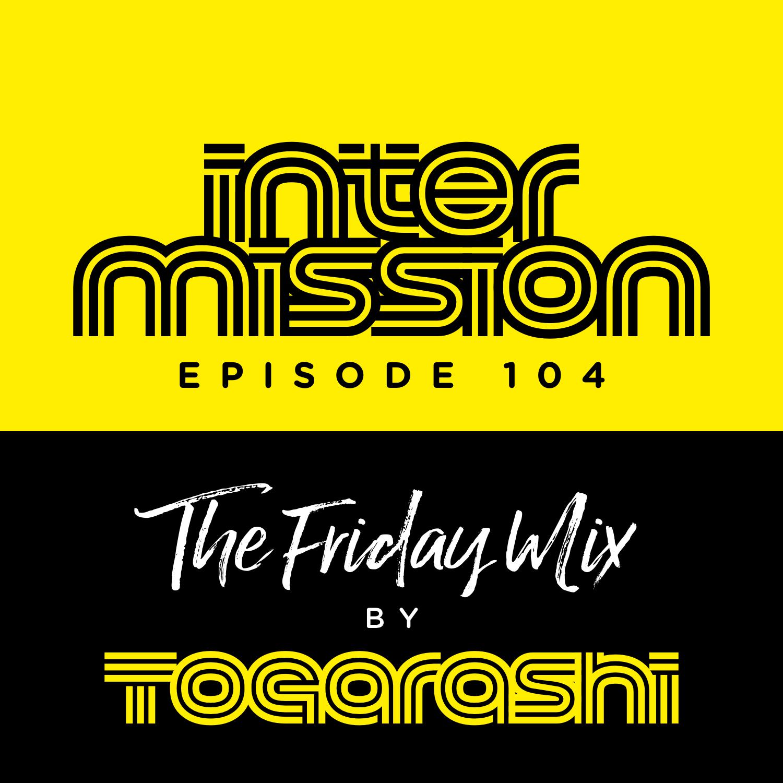 #104 Intermission